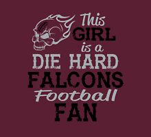 This Girl Is A Die Hard Falcons Football Fan Unisex T-Shirt