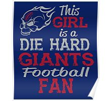 This Girl Is A Die Hard Giants Football Fan Poster