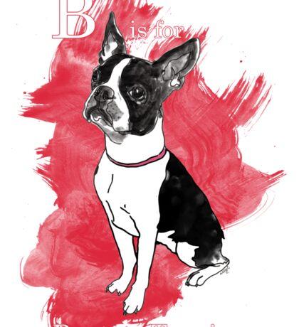 B is for Boston Terrier Sticker