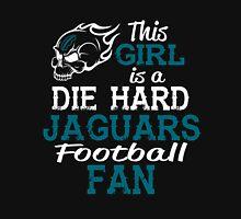 This Girl Is A Die Hard Jaguars Football Fan Unisex T-Shirt