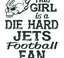 This Girl Is A Die Hard Jets Football Fan by sports-tees