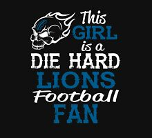 This Girl Is A Die Hard Lions Football Fan Unisex T-Shirt