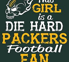 This Girl Is A Die Hard Packers Football Fan by sports-tees