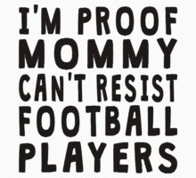 Proof Mommy Can't Resist Football Players Kids Clothes
