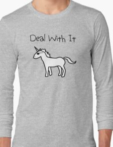 Deal With It (Unicorn) Long Sleeve T-Shirt