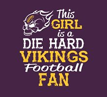 This Girl Is A Die Hard Vikings Football Fan Unisex T-Shirt