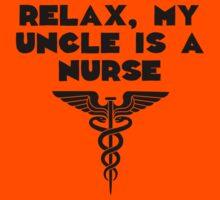 My Uncle Is A Nurse Kids Clothes