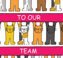 Welcome to our team, cartoon cats. Sticker