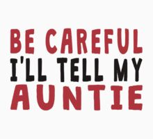 I'll Tell My Auntie One Piece - Short Sleeve