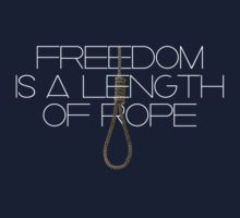 Freedom is a Length of Rope by Kacie Carter