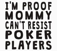 Proof Mommy Can't Resist Poker Players Kids Clothes