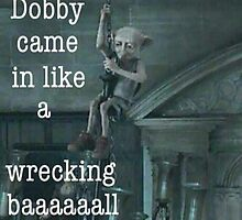 Bobby Came In Like A Wrecking Ball by TimonPower77