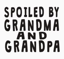 Spoiled By Grandma And Grandpa Kids Tee