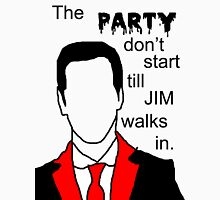 Jim's Party Unisex T-Shirt