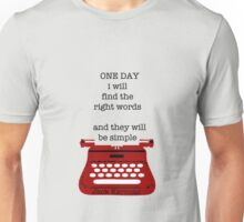 One day Unisex T-Shirt