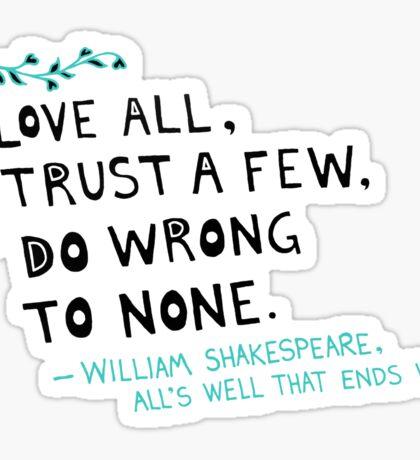 William Shakespeare Love All Quote Sticker