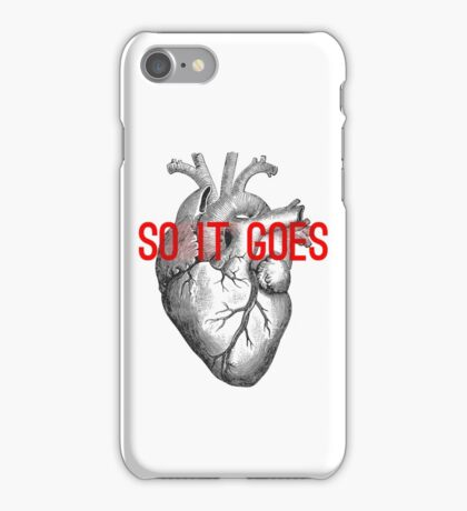 So it goes iPhone Case/Skin