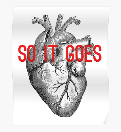 So it goes Poster