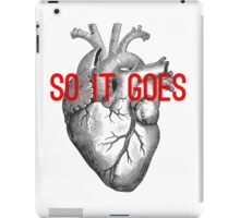 So it goes iPad Case/Skin