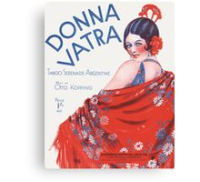 DONNA VATRA (vintage illustration) Canvas Print