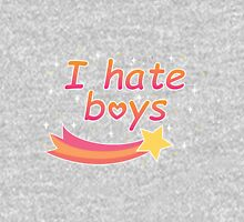 I hate boys Pullover