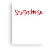 SPLATTERHOUSE Canvas Print