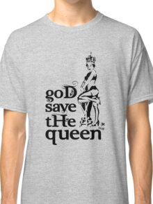 Hot Queen stencil, God save the queen Classic T-Shirt