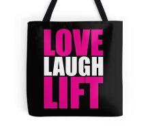 Love, Laugh, Lift - Women's Workout Gym Motivation Tote Bag