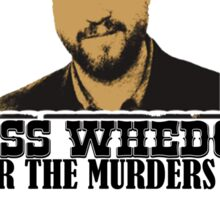 Joss Whedon: Wanted (2) Sticker