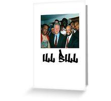 ill bill Greeting Card