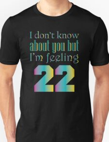 22 Unisex T-Shirt