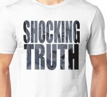 Chaika - SHOCKING TRITH! Unisex T-Shirt