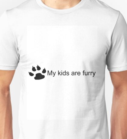 My Kids Are Furry (Dog Paw) Unisex T-Shirt