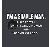 Simple Man Photographic Print