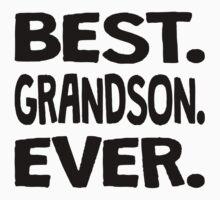 Best. Grandson. Ever. Baby Tee