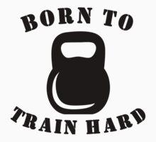 Born To Train Hard One Piece - Long Sleeve