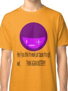 Girls are not weak Classic T-Shirt