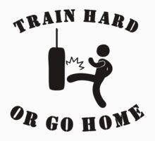 Train Hard Or Go Home Kids Tee