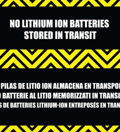 No Lithium Ion Batteries Stored in Transit Sticker