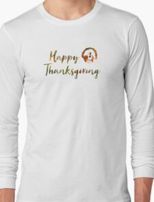 Happy Thanksgiving (bokeh lights) Long Sleeve T-Shirt