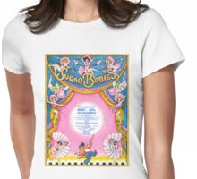 "SUGAR BABIES ""Exactly Like You"" (vintage illustration) Womens Fitted T-Shirt"