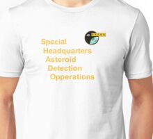 Special Headquarters ASTEROID Detection Opperations Unisex T-Shirt