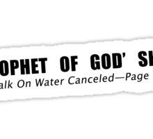 Prophet Of God Shot - Walk On Water Canceled (v. 2.0) Sticker
