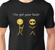 I've got your back! Unisex T-Shirt