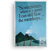 I can still hear the monkeys - Poster Metal Print