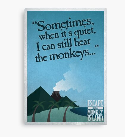 I can still hear the monkeys - Poster Canvas Print