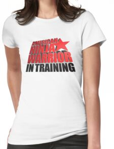 AMERICAN NINJA WARRIOR IN TRAINING Womens Fitted T-Shirt