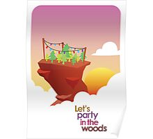 Let's Party in the woods Poster