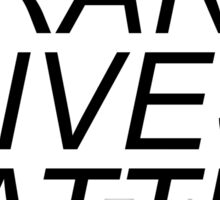 """""""Trans Lives Matter"""" support products Sticker"""