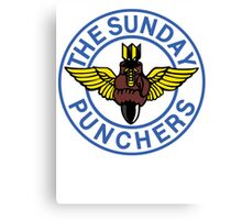 The World Famous Sunday Punchers! Canvas Print